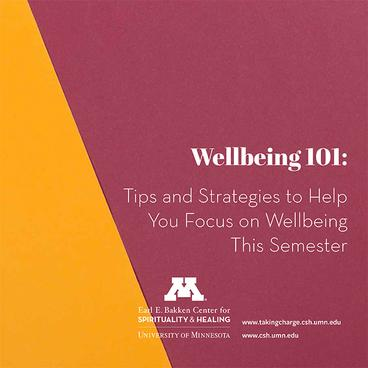 Wellbeing 101: Tips and Strategies to Help You Focus on Wellbeing This Semester cover